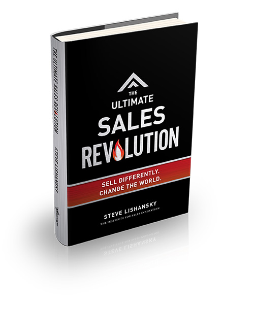 The Ultimate Sales Revolution by Steve LIshansky
